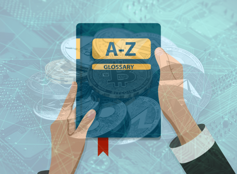 The A-Z Cryptocurrency Terms Glossary in 20 Words or Less